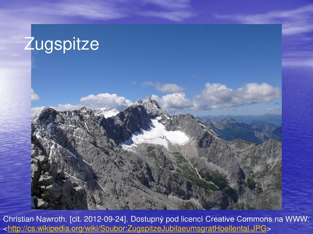Zugspitze Christian Nawroth. [cit. 2012-09-24]. Dostupný pod licencí Creative Commons na WWW: